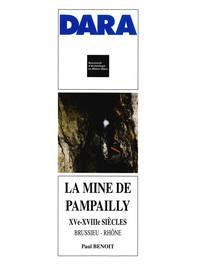 La mine de Pampailly, XVe-XVIIIe siècles