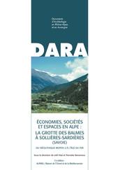 Économies, sociétés et espaces en Alpe : la grotte des Balmes à Sollières-Sardières (Savoie)