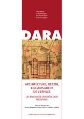 Architecture, décor, organisation de l'espace