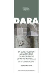 La construction monumentale en Haute-Savoie du XIIe au XVIIe siècle