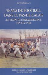 50ans de football dans le Pas-de-Calais