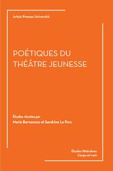 Poétiques du théâtre jeunesse