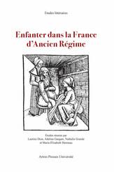 Enfanter dans la France d'Ancien Régime