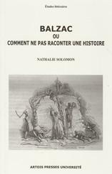 Balzac ou comment ne pas raconter une histoire
