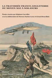 La Quête de l'exploit : 1875, la première traversée de la Manche à la nage