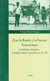 """Capítulo I: De la crisis de la política al debate teórico: el PC chileno y el difícil de camino de la """"rebelión popular"""" (1973-1986)"""