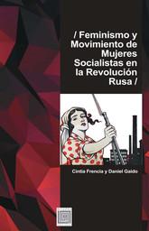 Feminismo y movimiento de mujeres socialistas en la Revolución Rusa