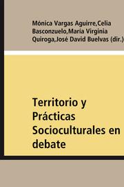 Territorio y Prácticas Socioculturales en debate