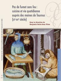 VI. La cuisine au quotidien, XIIe-XVIesiècle