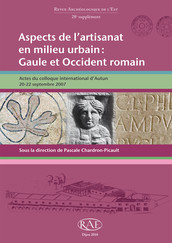 Aspects de l'artisanat en milieu urbain : Gaule et Occident romain