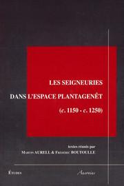La seigneurie au village dans l'Ouest de la France (1150-1250)