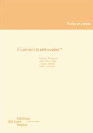 À quoi sert la philosophie ?