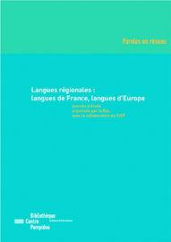 III. L'enseignement des langues régionales en France métropolitaine. Quelques exemples