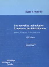 Les nouvelles technologies à l'épreuve des bibliothèques
