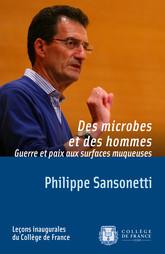 Des microbes et des hommes. Guerre et paix aux surfaces muqueuses