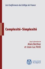 L'incompressible complexité du réel et la construction évolutive du simple