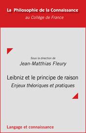 Quelques remarques sur les relations entre le «principe de contradiction», le «principe de raison» et le «principe du meilleur» chez Leibniz
