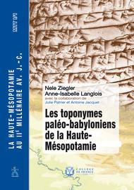 Les toponymes paléo-babyloniens de la Haute-Mésopotamie