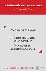 L'histoire, les causes et les possibles