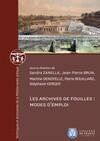 Les archives de fouilles: modes d'emploi