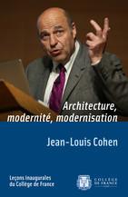 Architecture, Modernity, Modernization