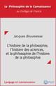 L'histoire de la philosophie, l'histoire des sciences et la philosophie de l'histoire de la philosophie