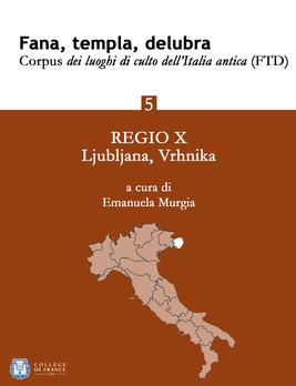 Fana, templa, delubra. Corpus dei luoghi di culto dell'Italia antica (FTD) - 5