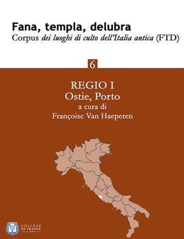 Fana, templa, delubra. Corpus dei luoghi di culto dell'Italia antica (FTD) - 6