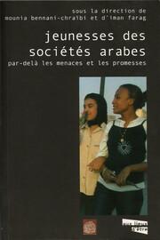 Constitution de la jeunesse dans les sociétés arabes: figures, catégories et analyseurs