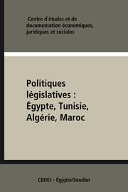 Politiques législatives: Égypte, Tunisie, Algérie, Maroc