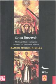 Capitulo 2. Anatomía de la melancolía: Santa Rosa de Lima y el doctor Juan del Castillo