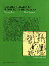 Paisajes rurales en el norte de Michoacán