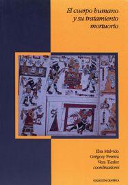 Civilizados o salvajes. Los ritos al cuerpo humano en la época colonial mexicana