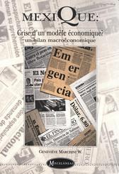 Mexique : crise d'un modèle économique ?