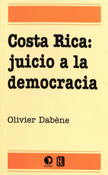 Costa Rica: juicio a la democracia
