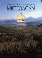Génesis, culturas y espacios en Michoacán