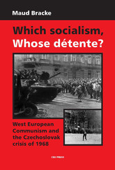 Which Socialism, Whose Détente?