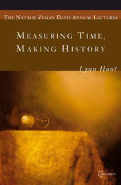 Measuring Time Making History Chapter 2 Modernity And History Central European University Press