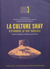 La culture Shay d'Éthiopie (Xe-XIVe siècles)