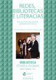 Redes, bibliotecas e literacias