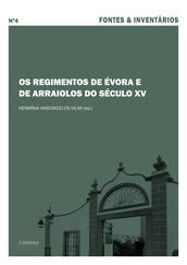 Os Regimentos de Évora e de Arraiolos do Século XV