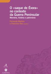 O «saque de Évora» no contexto da Guerra Peninsular