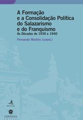 A Formação e a Consolidação Política do Salazarismo e do Franquismo