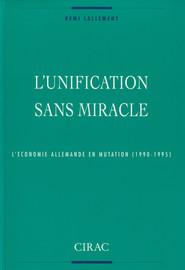 L'unification sans miracle