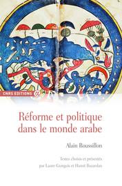 Réforme et politique dans le monde arabe