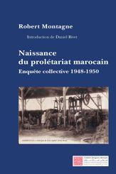 Naissance du prolétariat marocain
