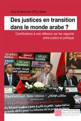 Des justices en transition dans le monde arabe ?