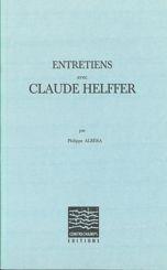 Entretiens avec Claude Helffer