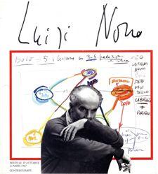 De l'actualité artistique de Luigi Nono