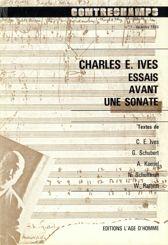 Charles E. Ives. Essais avant une sonate